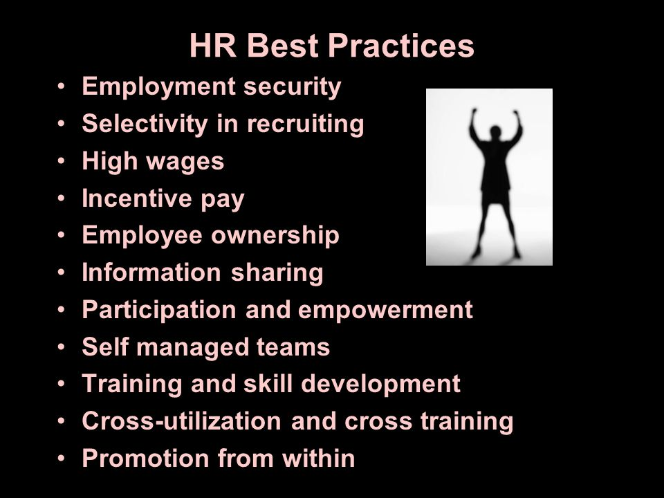 HR Best Practices Employment security Selectivity in recruiting