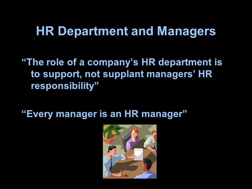 HR Department and Managers