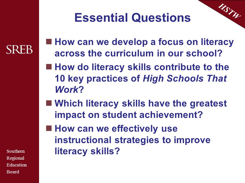 Essential Questions How can we develop a focus on literacy across the curriculum in our school