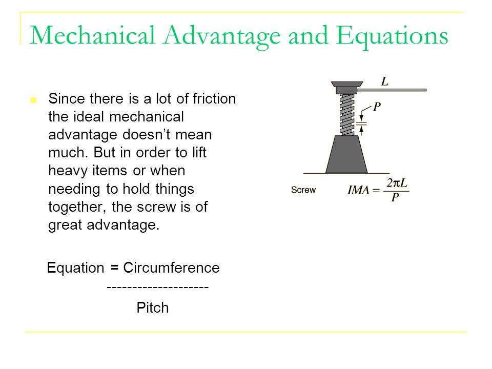 Mechanical Advantage and Equations