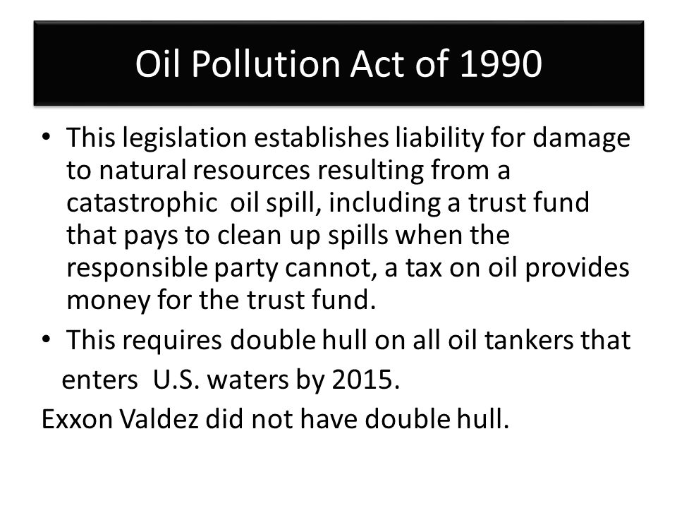 Oil Pollution Act of 1990