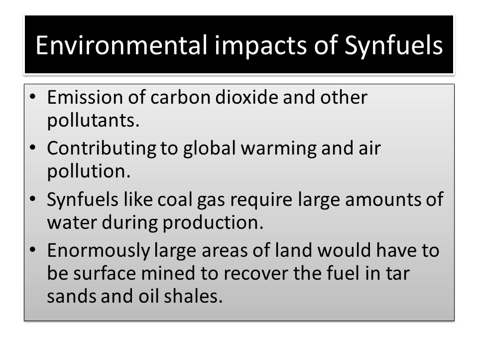 Environmental impacts of Synfuels