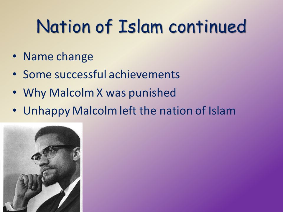 Nation of Islam continued