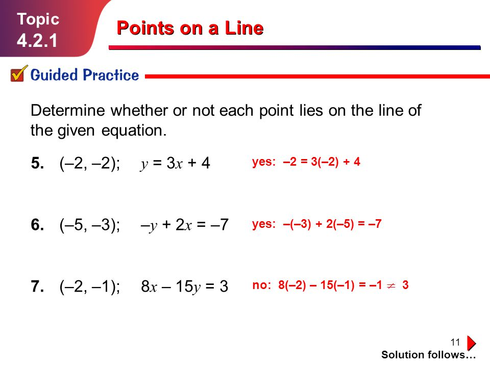 Points on a Line 4.2.1 Topic Guided Practice