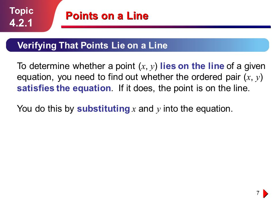 Points on a Line 4.2.1 Topic Verifying That Points Lie on a Line