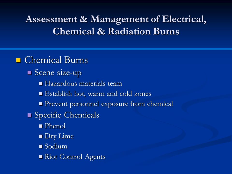 Assessment & Management of Electrical, Chemical & Radiation Burns