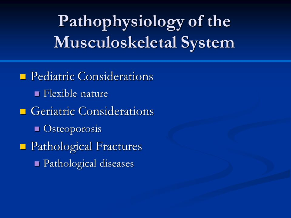 Pathophysiology of the Musculoskeletal System