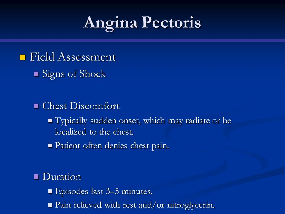 Angina Pectoris Field Assessment Signs of Shock Chest Discomfort