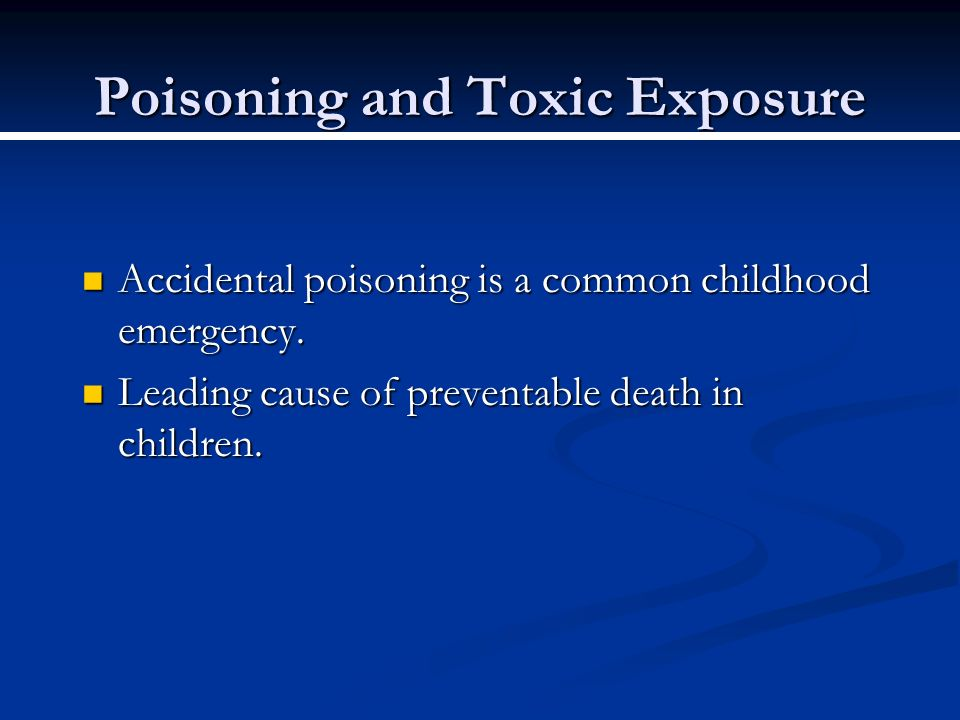 Poisoning and Toxic Exposure