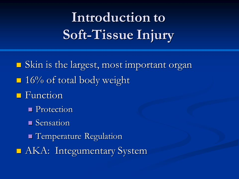Introduction to Soft-Tissue Injury