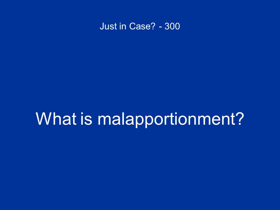 What is malapportionment