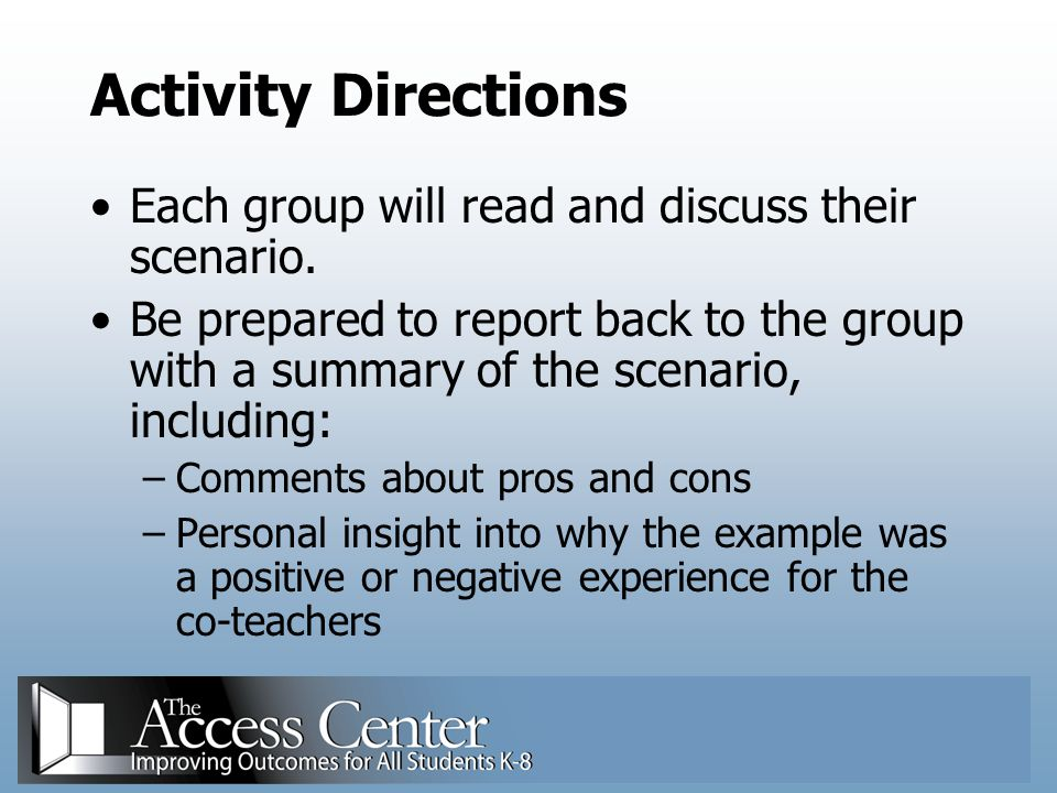 Activity Directions Each group will read and discuss their scenario.