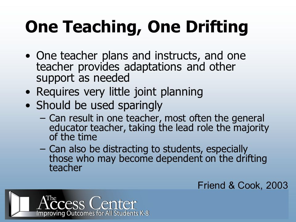 One Teaching, One Drifting