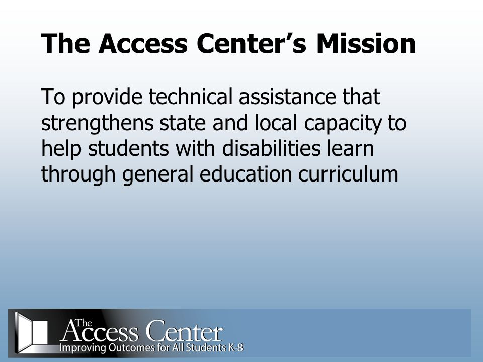 The Access Center's Mission