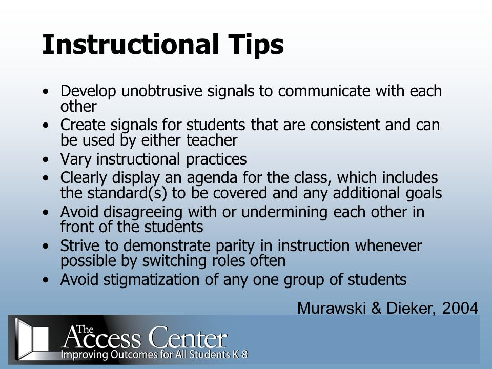 Instructional Tips Murawski & Dieker, 2004