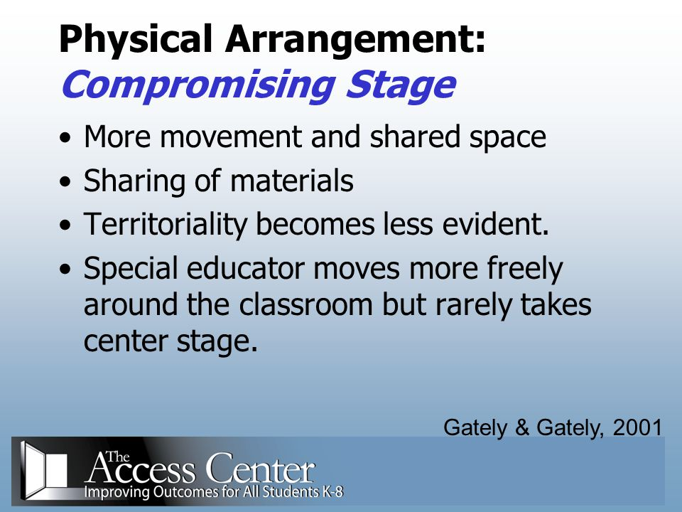 Physical Arrangement: Compromising Stage