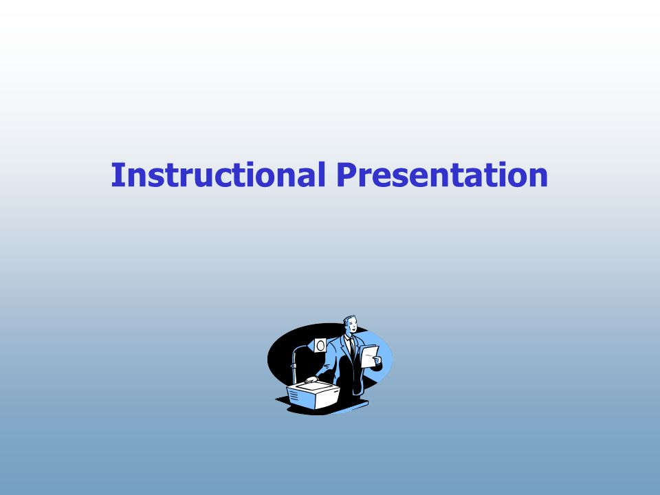 Instructional Presentation