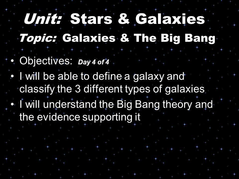 Topic: Galaxies & The Big Bang