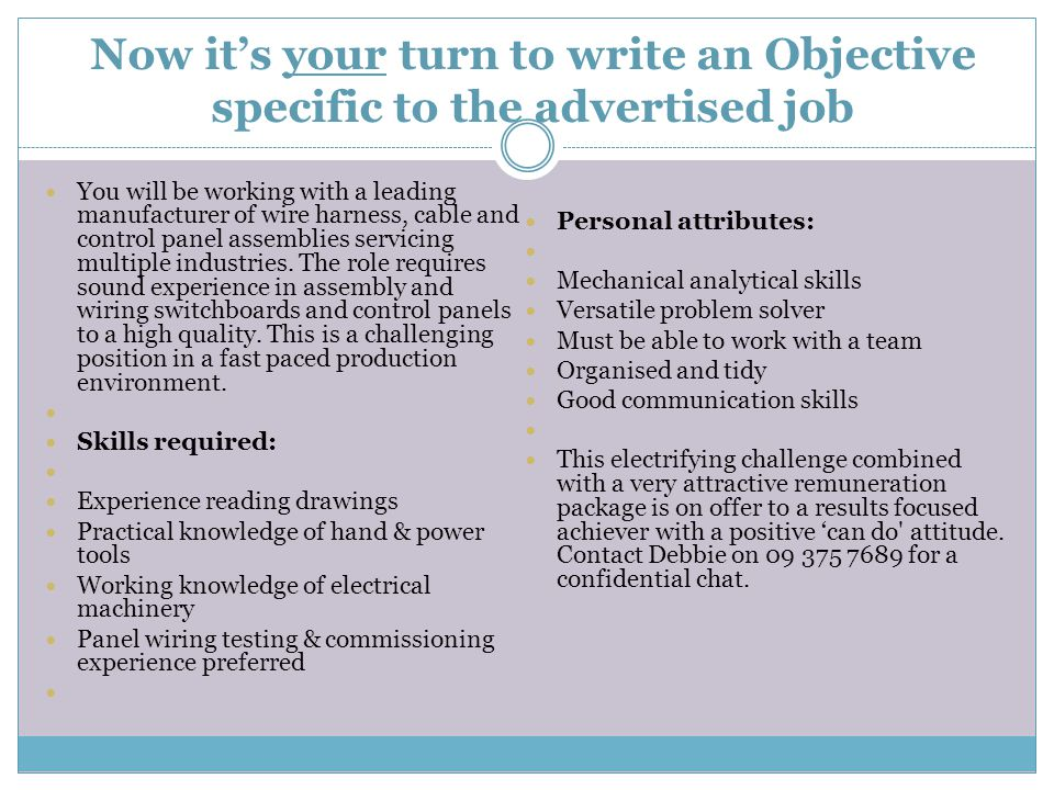 Now it's your turn to write an Objective specific to the advertised job