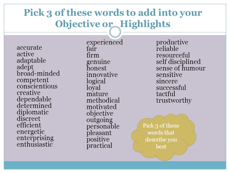 Pick 3 of these words to add into your Objective or Highlights