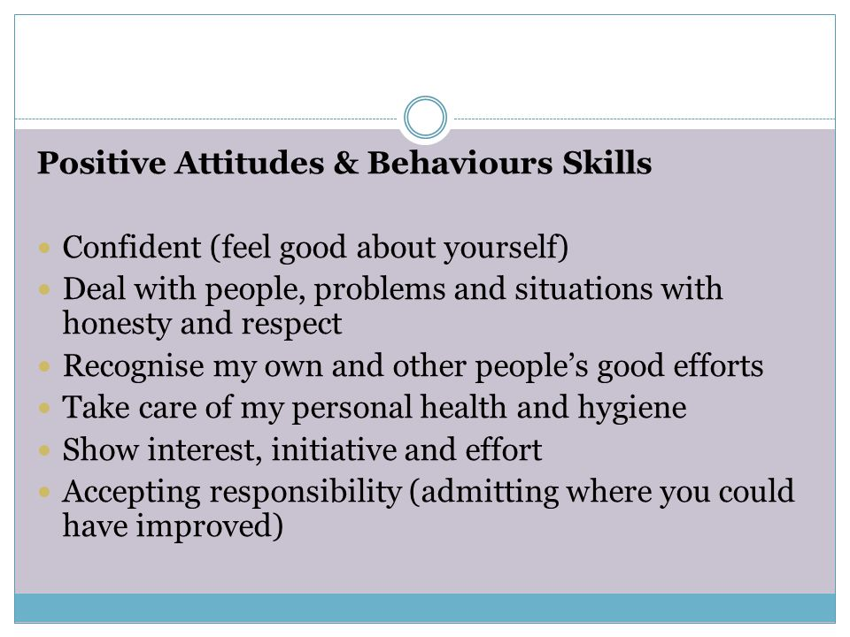 Positive Attitudes & Behaviours Skills