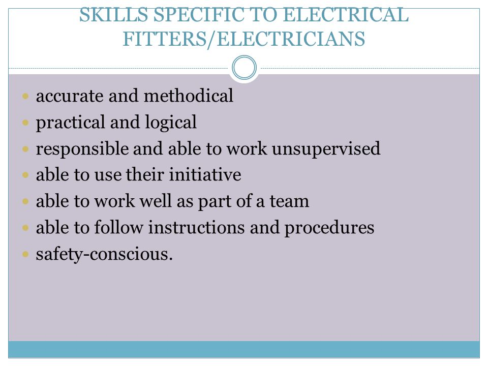 SKILLS SPECIFIC TO ELECTRICAL FITTERS/ELECTRICIANS