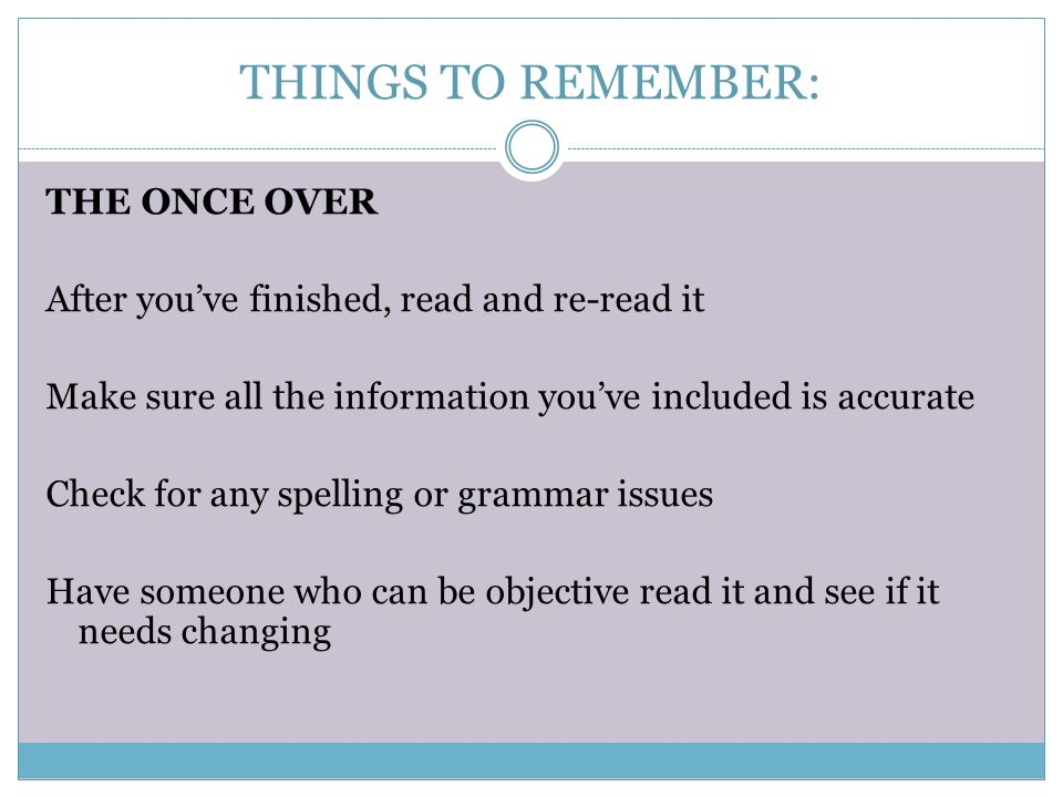 THINGS TO REMEMBER: THE ONCE OVER