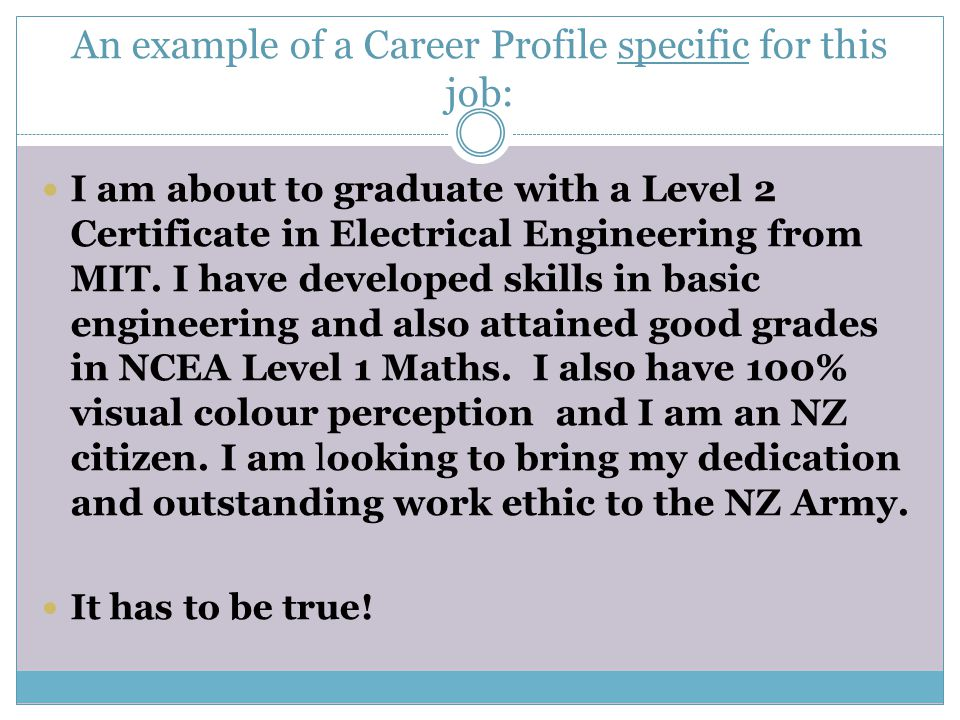 An example of a Career Profile specific for this job: