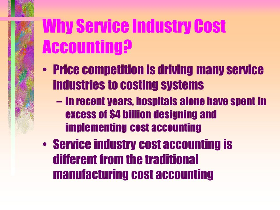 Why Service Industry Cost Accounting