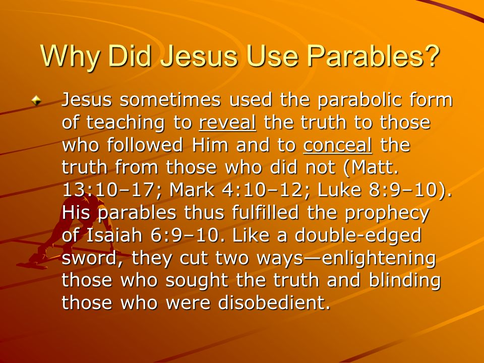 Why Did Jesus Use Parables