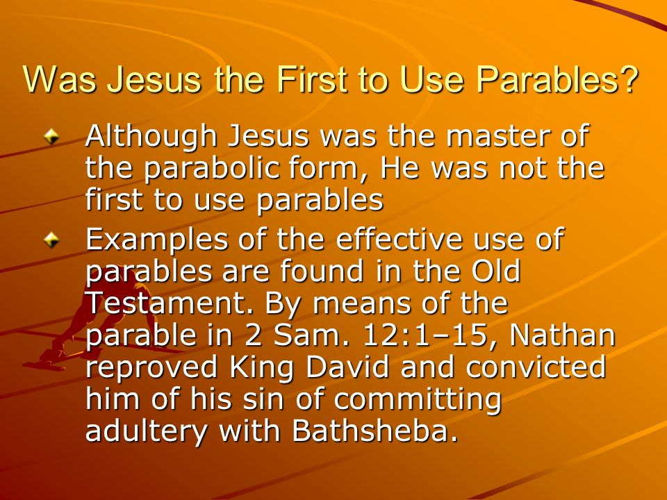 Was Jesus the First to Use Parables