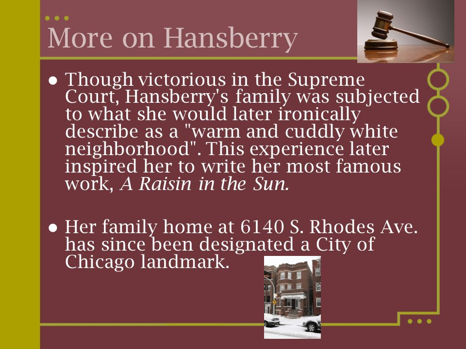 More on Hansberry