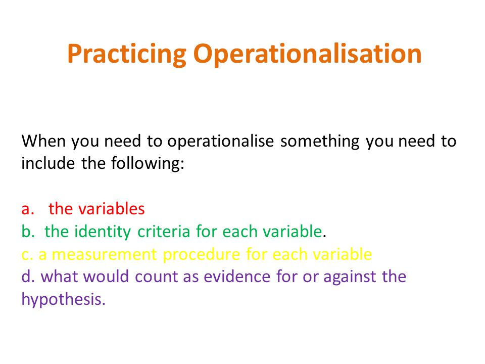 Practicing Operationalisation