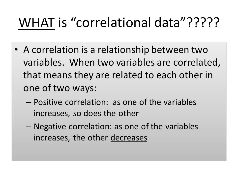 WHAT is correlational data