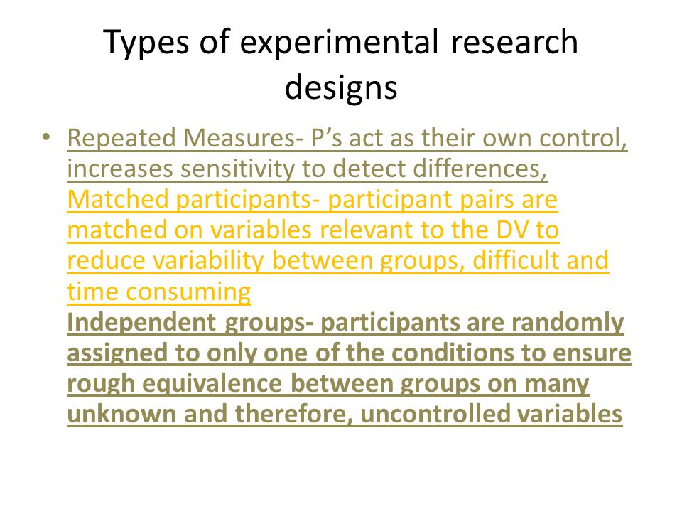 Types of experimental research designs