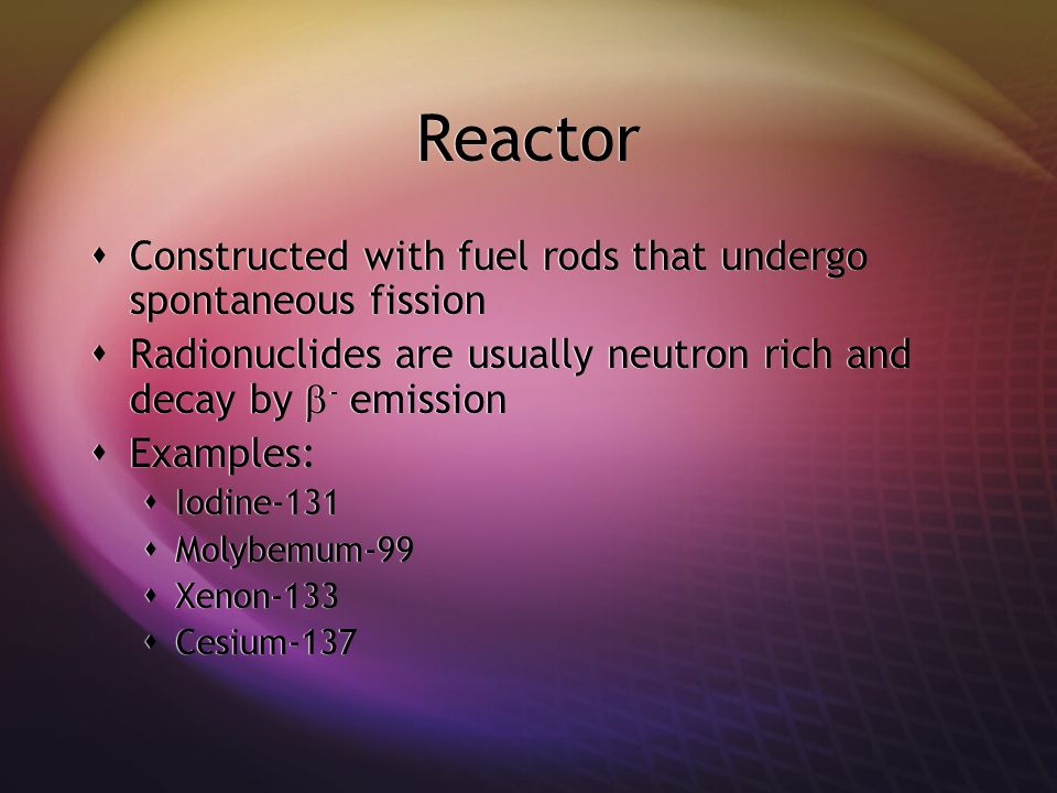 Reactor Constructed with fuel rods that undergo spontaneous fission