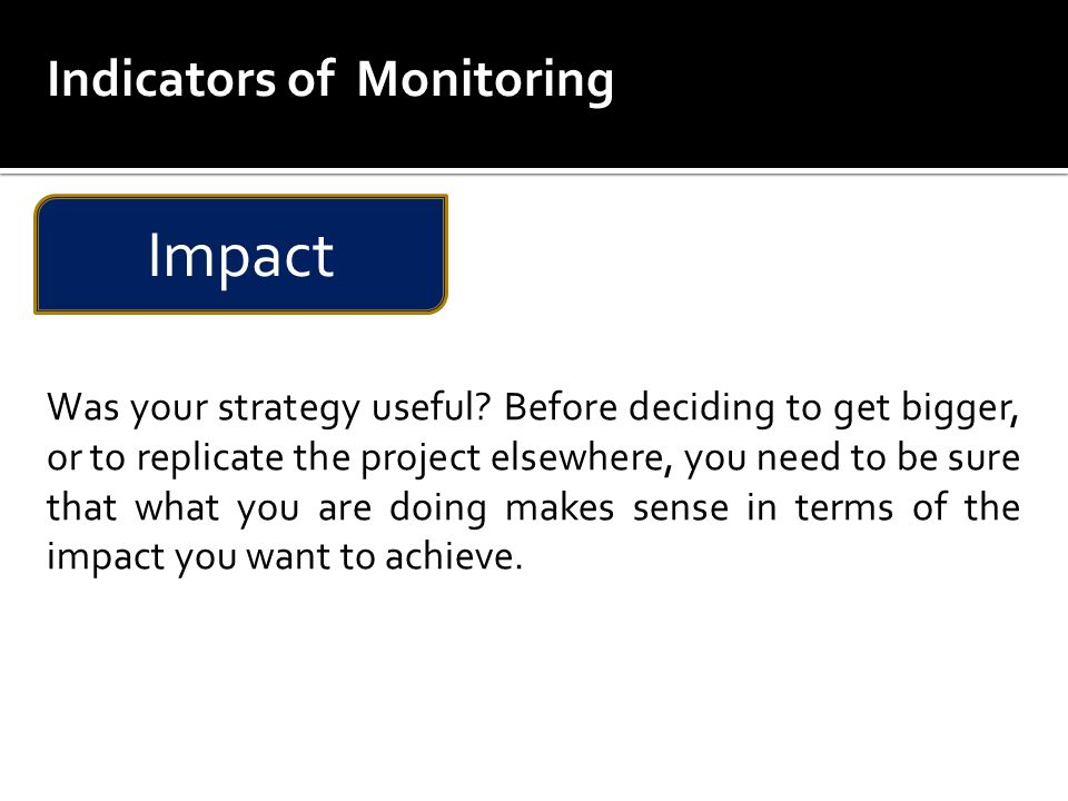 Impact Indicators of Monitoring
