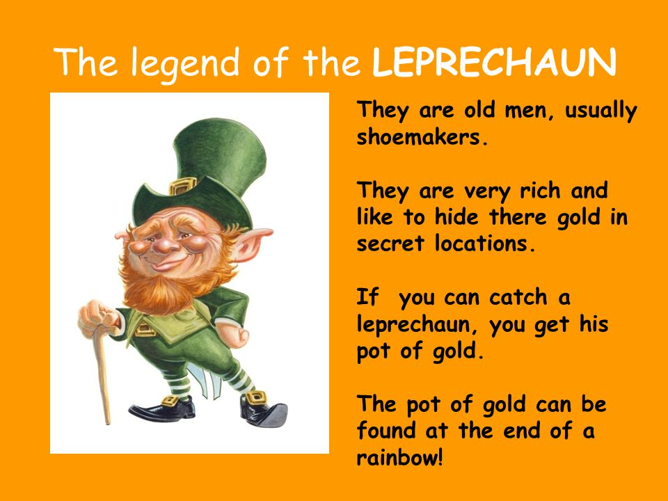 The legend of the LEPRECHAUN