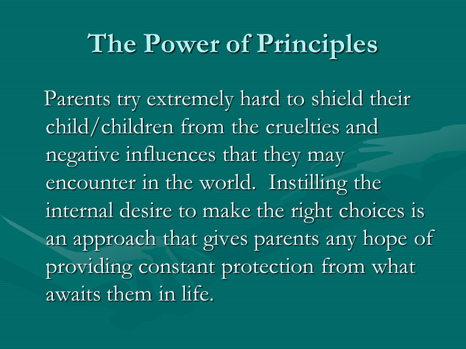 The Power of Principles