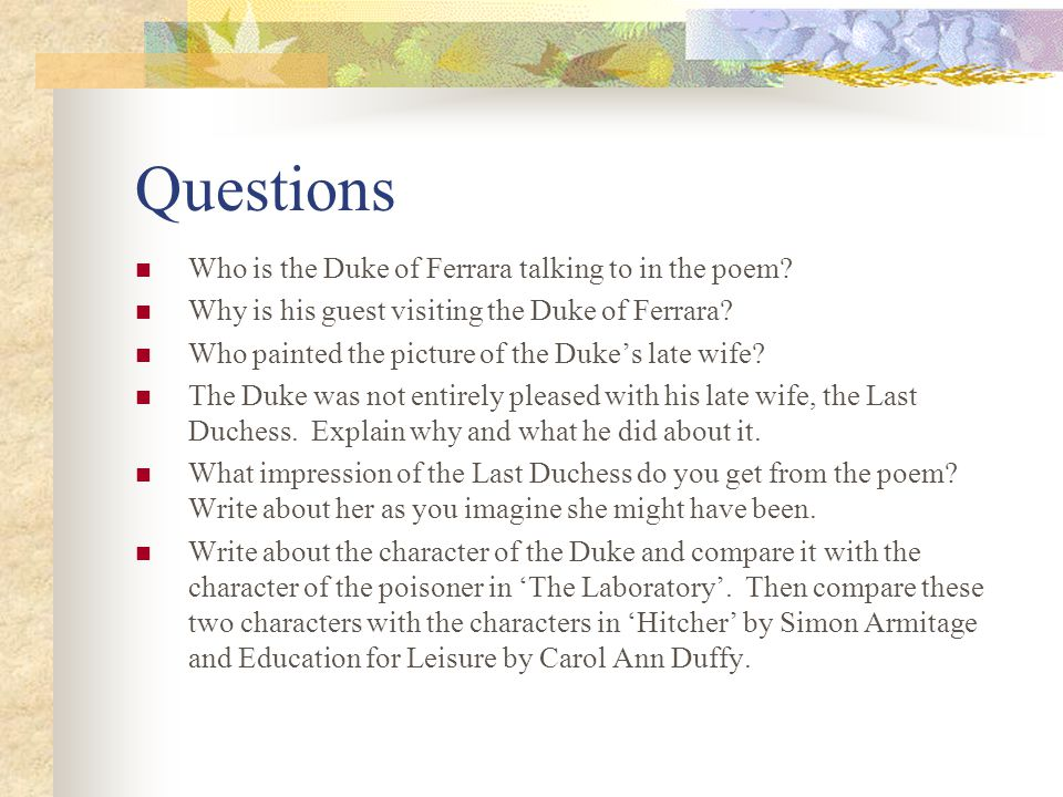 Questions Who is the Duke of Ferrara talking to in the poem