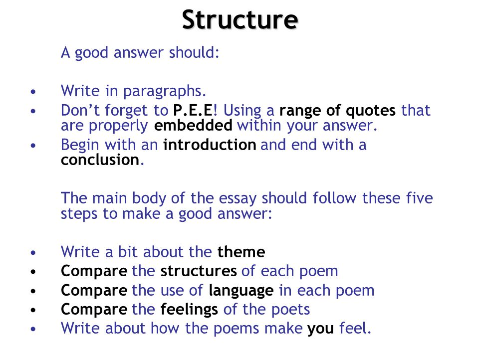 Structure A good answer should: Write in paragraphs.
