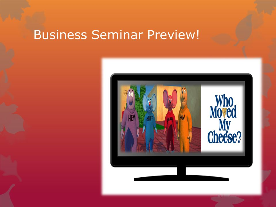 Business Seminar Preview!