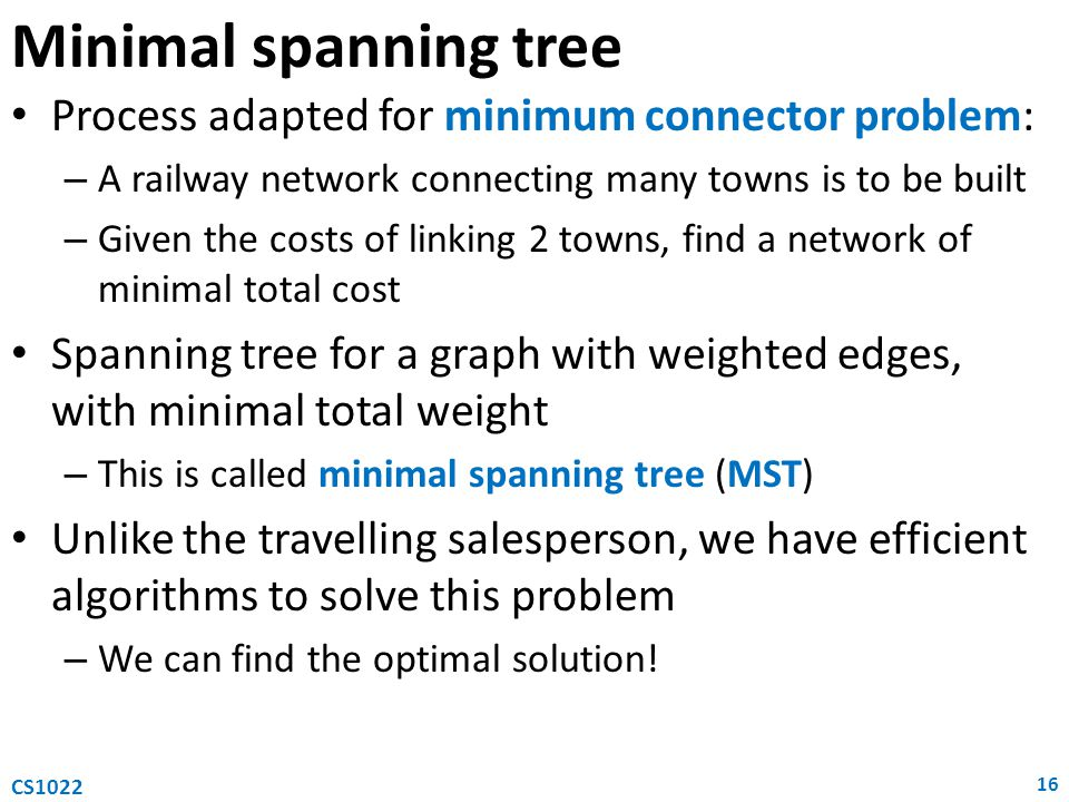 Minimal spanning tree Process adapted for minimum connector problem: