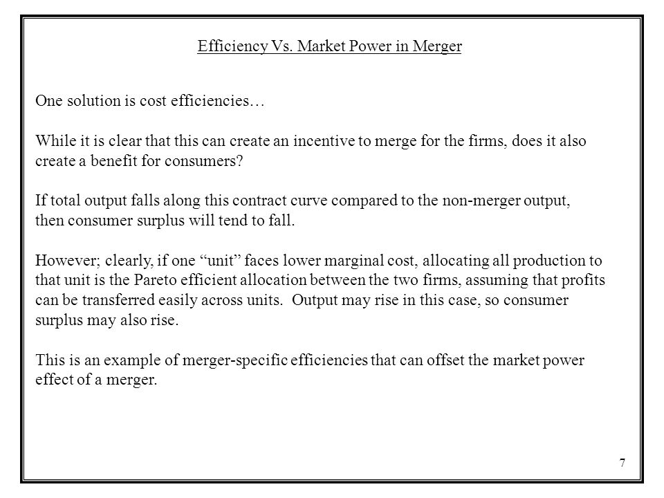 Efficiency Vs. Market Power in Merger
