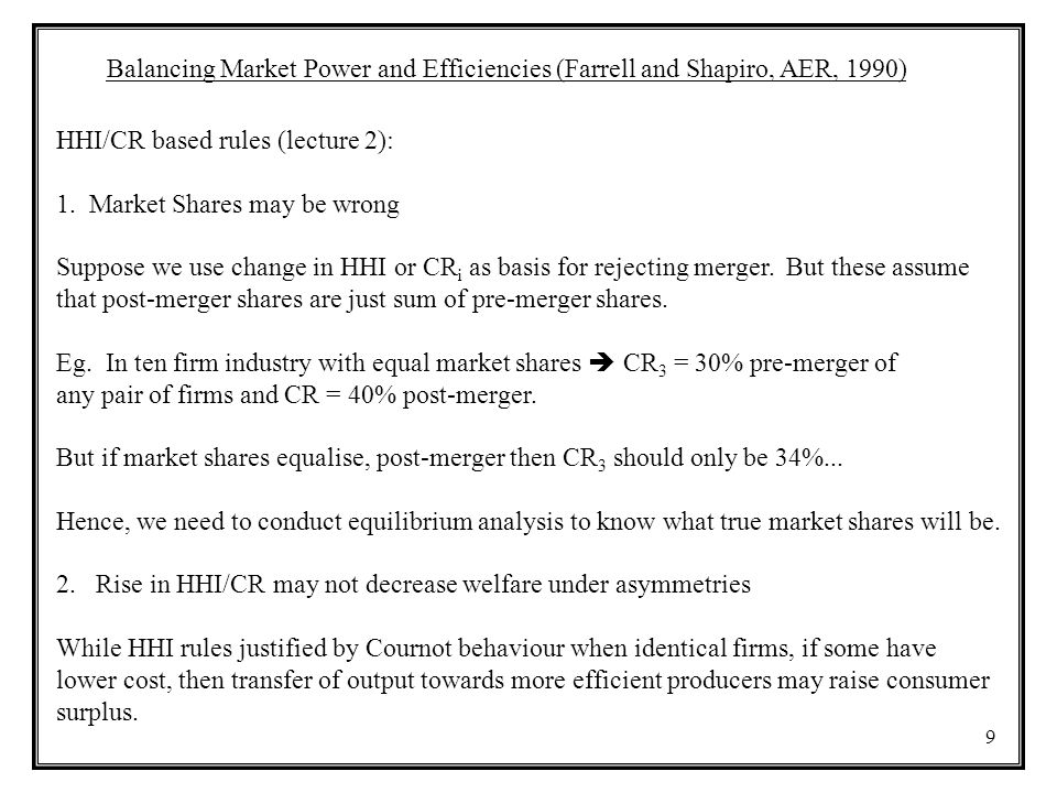Balancing Market Power and Efficiencies (Farrell and Shapiro, AER, 1990)