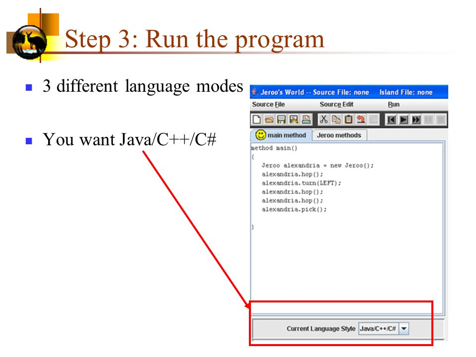 Step 3: Run the program 3 different language modes