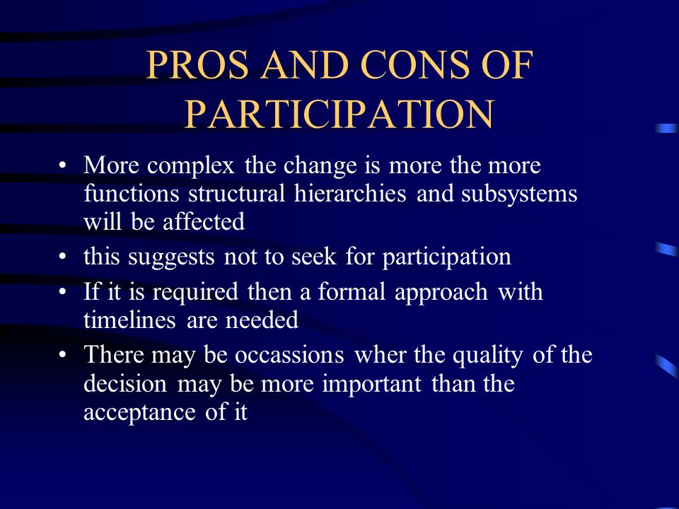 PROS AND CONS OF PARTICIPATION