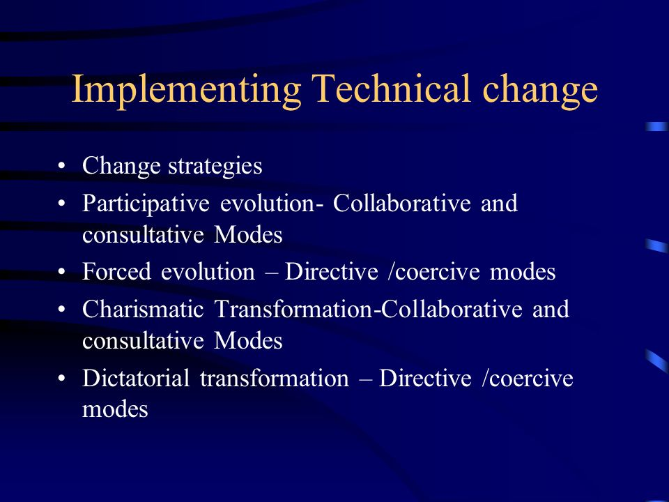 Implementing Technical change