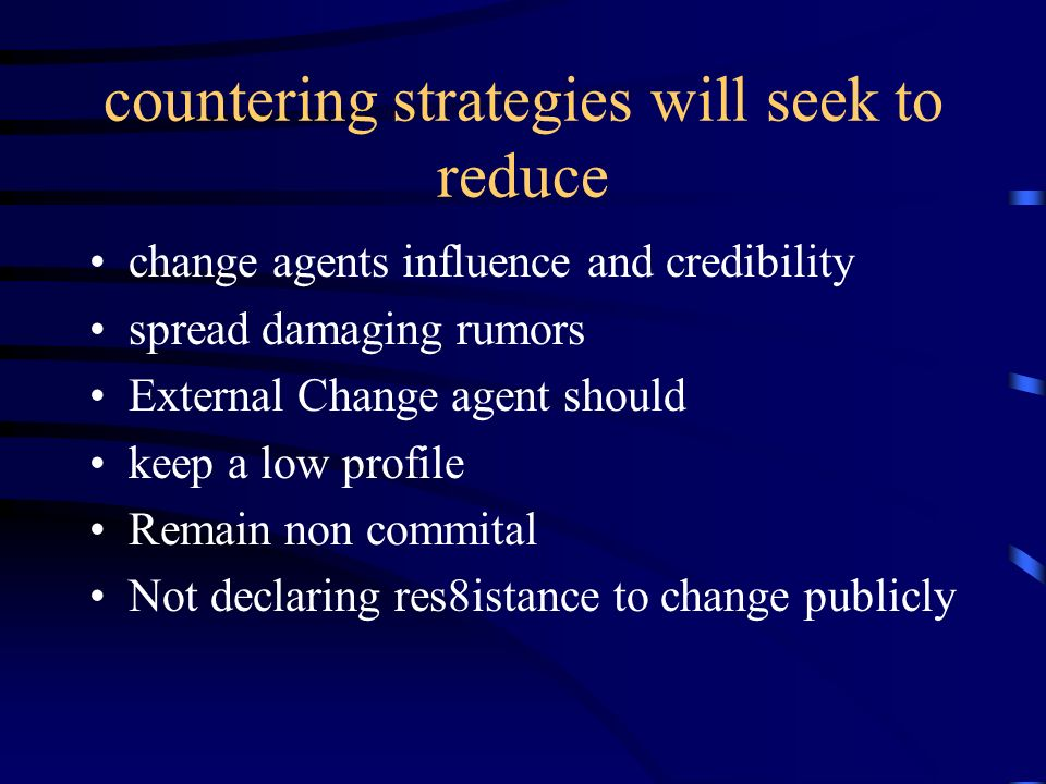 countering strategies will seek to reduce