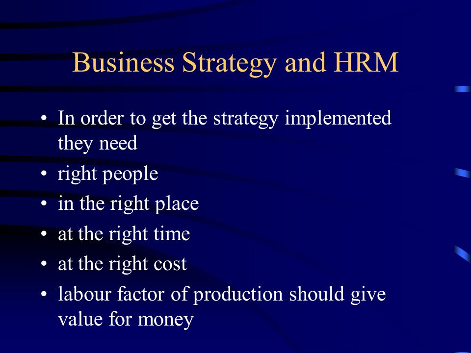 Business Strategy and HRM